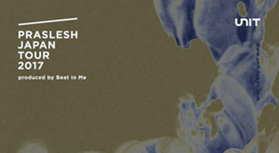PRASLESH Japan Tour 2017